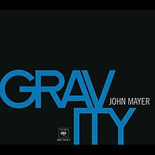 Gravity (John Mayer song) - Wikipedia