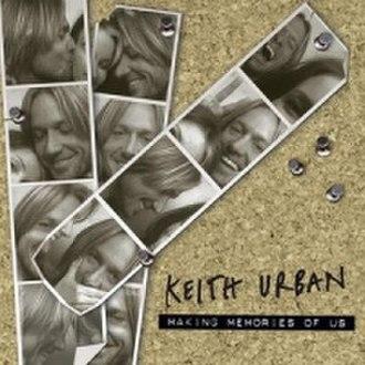 Making Memories of Us - Image: Keith Urban Making Memories of Us