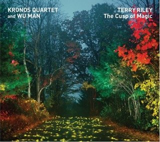 <i>Terry Riley: The Cusp of Magic</i> 2008 studio album by Kronos Quartet