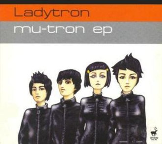 Mu-Tron EP - Image: Ladytron Mu Tron EP cover