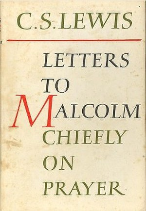 Letters to Malcolm - First edition (publ. Geoffrey Bles)