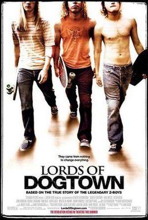 Lords of Dogtown - Theatrical release poster