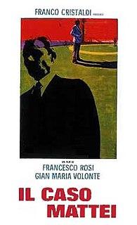 <i>The Mattei Affair</i> 1972 film directed by Francesco Rosi