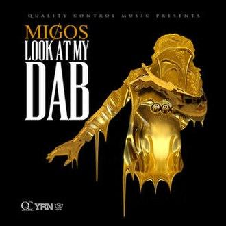 Look at My Dab - Image: Migos LAMD