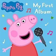 My First Album (Peppa Pig album) - Wikipedia