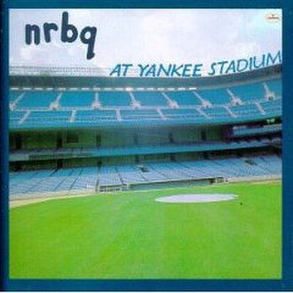 NRBQ - The album cover of At Yankee Stadium features the band seated near the Yankee Stadium dugout, though the music was recorded in-studio.