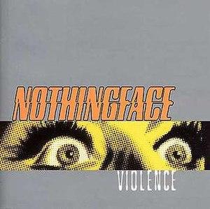 Violence (album) - Image: Nothingface Violence
