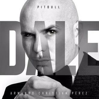 Dale (album) - Image: Pitbull's Dale album cover