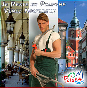 "Polish Plumber - Polish tourism poster featuring the so-called ""Polish plumber"". A rough translation of the text would be I am staying in Poland, do come over en masse."