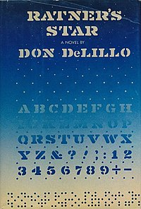 Ratner's Star by Don DeLillo.