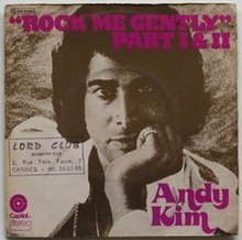 a207dbaa9a Rock Me Gently (Andy Kim song) - Wikipedia