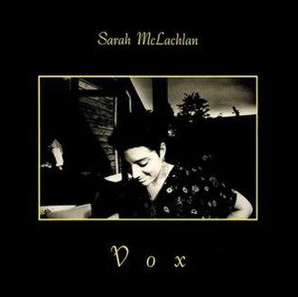 Vox (song) - Image: Sarah mclachlan vox nettwerk original