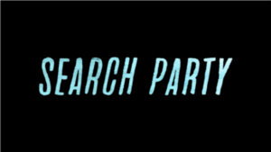 Search Party (TV series) - Image: Search Party