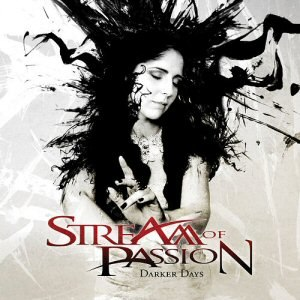 Darker Days (Stream of Passion album) - Image: Stream of Passion Darker Days