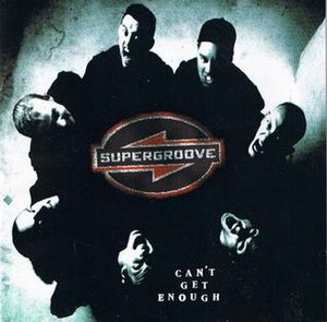 Can't Get Enough (Supergroove song) - Image: Supergroove Can't Get Enough single cover