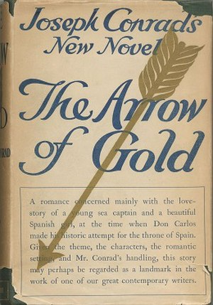 The Arrow of Gold - First UK edition (publ. T. Fisher Unwin)