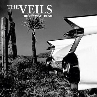 The Runaway Found - Image: The Veils Runaway Found