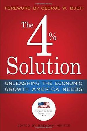 The 4% Solution: Unleashing the Economic Growth America Needs - Image: The 4% Solution Unleashing the Economic Growth America Needs