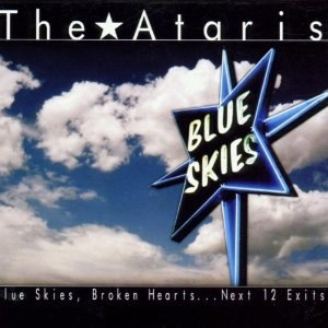 Blue Skies, Broken Hearts...Next 12 Exits - Image: The Ataris Blue Skies, Broken Hearts...Next 12 Exits cover