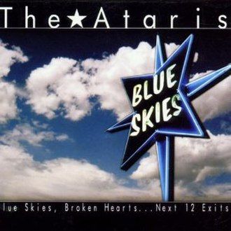 Blue Skies, Broken Hearts...Next 12 Exits - Image: The Ataris Blue Skies, Broken Hearts...Next 12 Exits cover