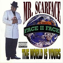 The World Is Yours (Scarface album) - Wikipedia