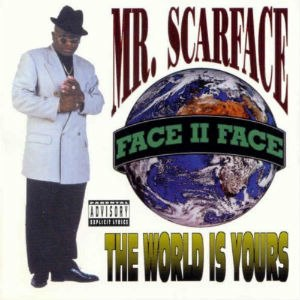 The World Is Yours (Scarface album) - Image: Theworldisyoursalbum