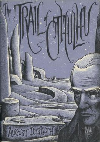 The Trail of Cthulhu - Dust jacket illustration by Richard Taylor.