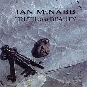 Truth and Beauty (Ian McNabb album) - Image: Truth and Beauty album cover (Ian Mc Nabb)