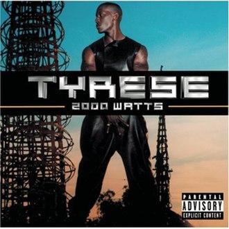 2000 Watts - Image: Tyrese 2000 Watts