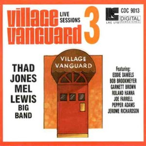 Live at the Village Vanguard (The Thad Jones/Mel Lewis Orchestra album) - Image: Village Vanguard Live Sessions 3 Thad Jones Mel Lewis