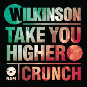 Take You Higher (Wilkinson song) - Image: Wilkinson Take You Higher