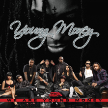 Young Money - We Are Young Money.png