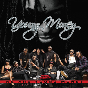 We Are Young Money - Image: Young Money We Are Young Money