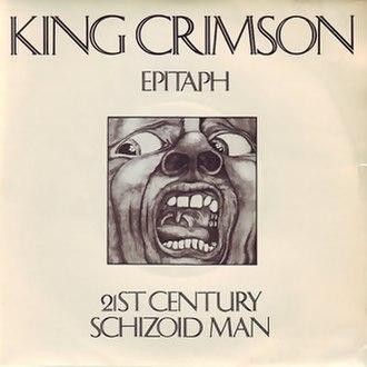21st Century Schizoid Man - Image: 21st Century Schizoid Man