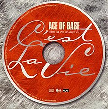 Ace of Base - C'est la Vie (Always 21).jpg
