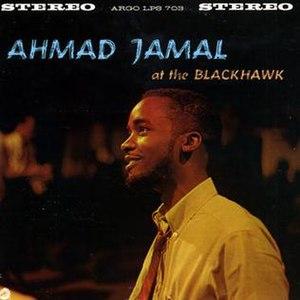 Ahmad Jamal at the Blackhawk