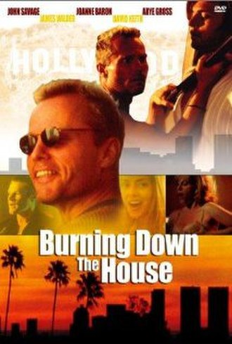 Burning Down the House (film) - Image: Burning Down the House