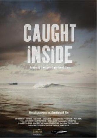 Caught Inside (film) - Image: Caught Inside