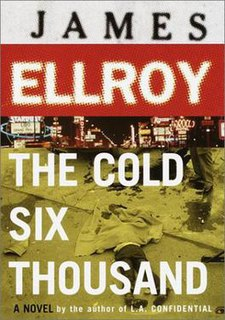 <i>The Cold Six Thousand</i> 2001 book by James Ellroy