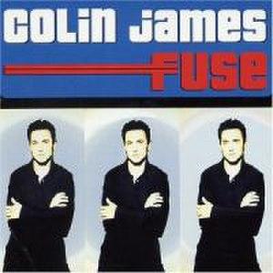 Fuse (Colin James album) - Image: Colin James Fuse