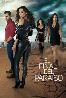 <i>El final del paraíso</i> 2019 American television series by Telemundo