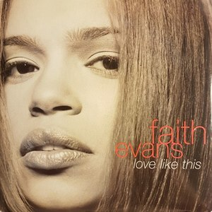 Love Like This (Faith Evans song) - Image: Faith Evans Love Like This