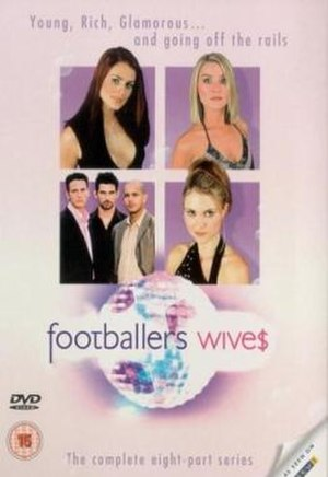 WAGs - Footballers' Wives, 2002 (DVD of ITV drama series)