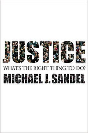 Justice: What's the Right Thing to Do? - Image: Justice, what's the right thing to do