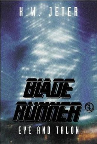 Blade Runner 4: Eye and Talon - First edition cover