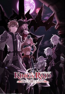 <i>Kings Raid: Successors of the Will</i> Japanese anime television series
