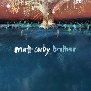 Brother (Matt Corby song) - Image: Matt Corby Brother