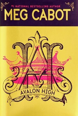 Avalon High - Image: Meg Cabot Avalon High