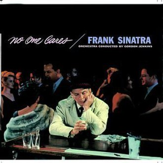 No One Cares - Image: No One Cares (Frank Sinatra album cover art)
