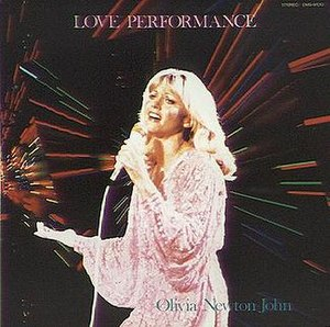 Love Performance - Image: Olivia Newton John Love Performance